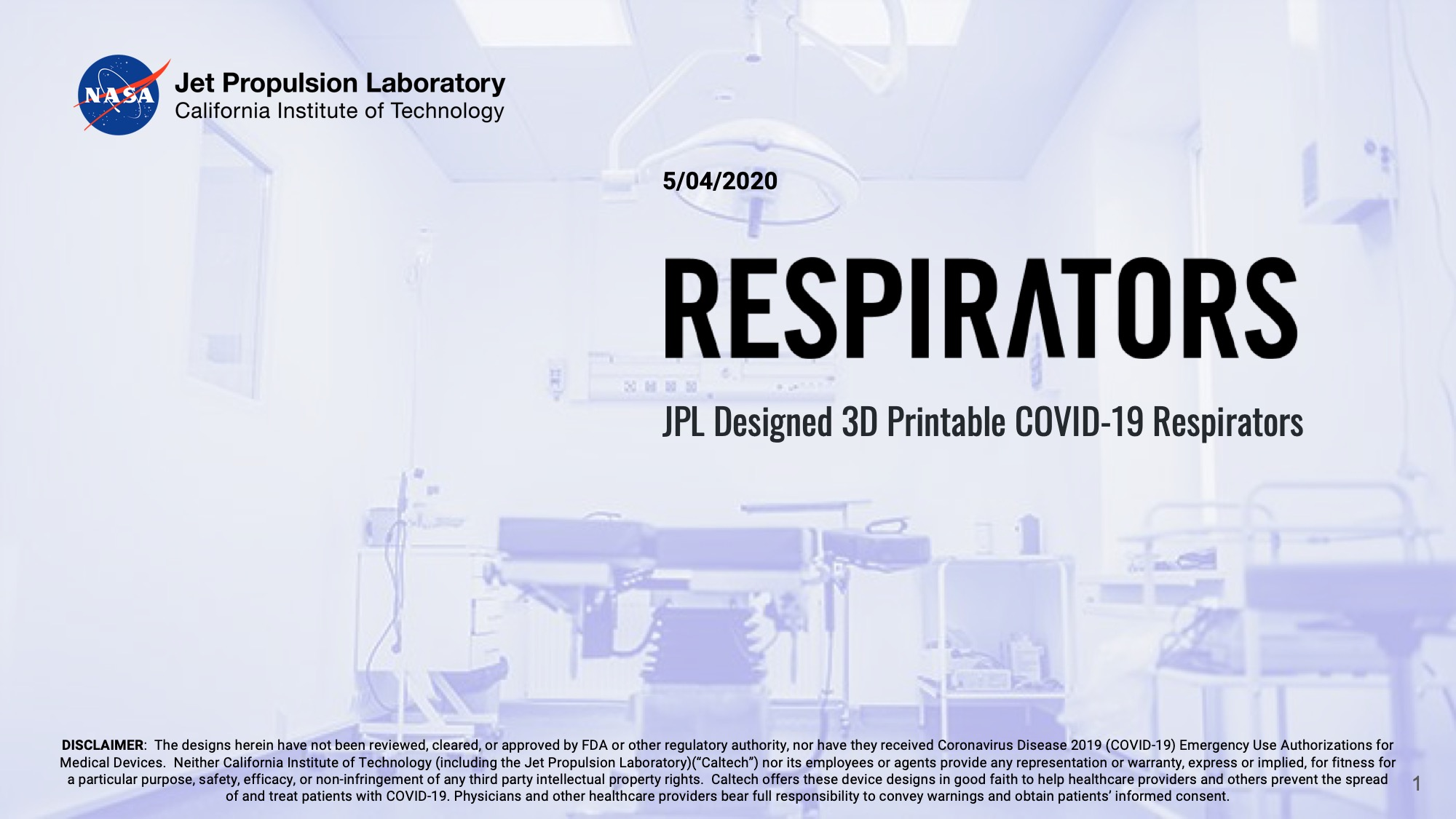 Title Slide: Respirators: JPL Designed 3D Printable COVID-19 Respirators